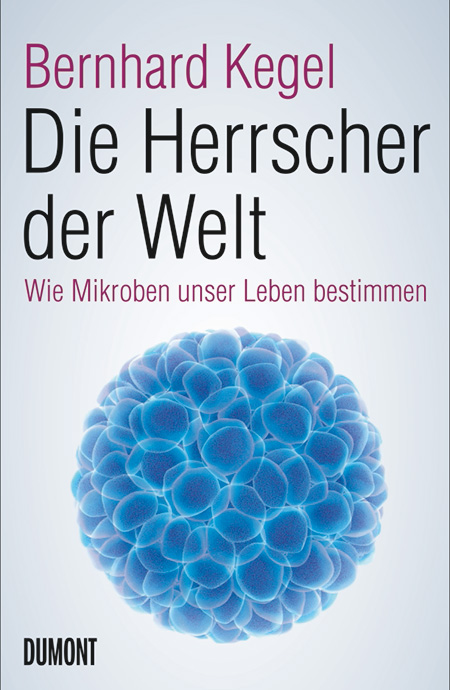 dumont_kegel_bernhard_herrscher_der_welt