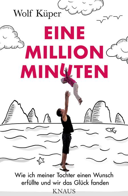 knaus_kueper_wolf_eine_million_minuten
