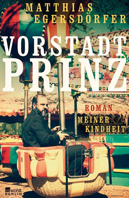 rowohlt_egersdoerfer_matthias_vorstadt_prinz