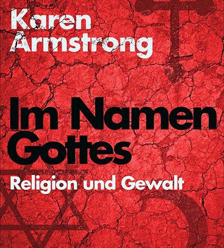 pattloch_armstrong_karen_im_namen_gottes